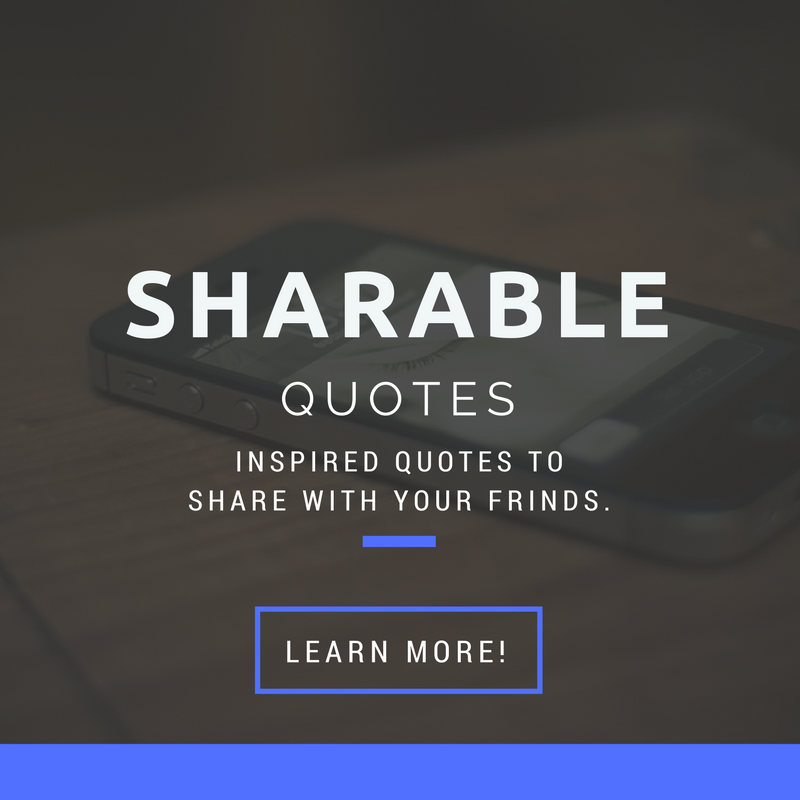 Sharable Quotes